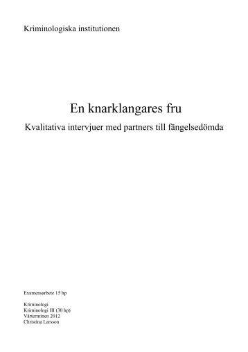 En knarklangares fru - Kriminologiska institutionen - Stockholms ...