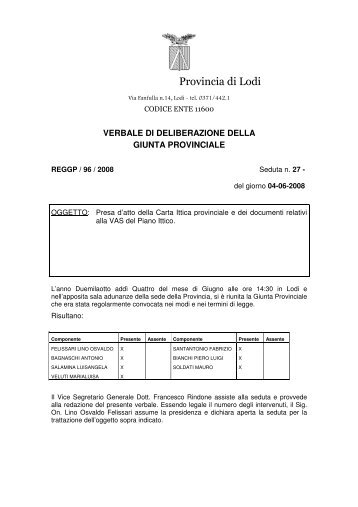 D.G.P. n. 96 del 04/06/2008 - presa d'atto ... - Provincia di Lodi