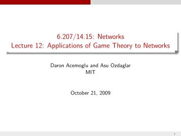 14.15J/6.207J Networks: Applications of Game Theory to Networks