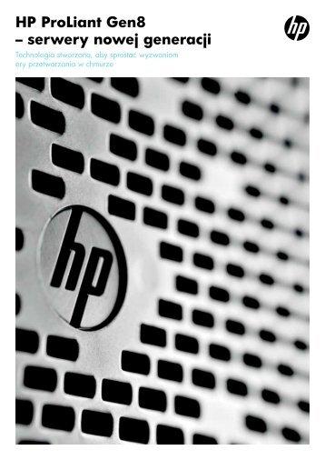 HP ProLiant Gen8 – serwery nowej generacji