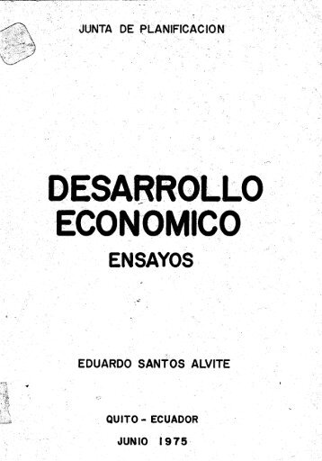 Desarrollo Economico Ensayos .pdf - Repositorio Digital IAEN