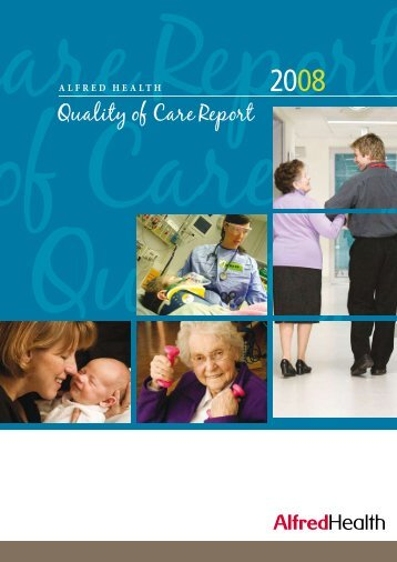 Quality of Care Report - Alfred Hospital