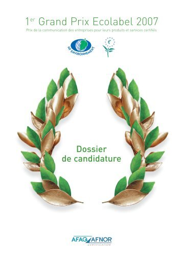 Dossier de candidature Grand Prix Ecolabel 2007 - Marque NF