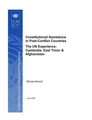 Constitutional Assistance in Post-Conflict Countries The UN ...