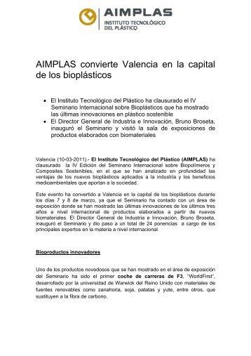AIMPLAS convierte Valencia en la capital de los bioplásticos (10-03 ...