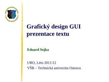 Design GUI: Organizace textu