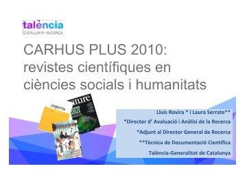 Presentació CARHUS Plus+ 2010 - Generalitat de Catalunya
