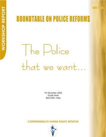 Police that we want - Commonwealth Human Rights Initiative