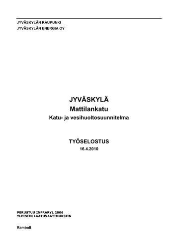 JYVÄSKYLÄ Mattilankatu - Jyväskylän kaupunki