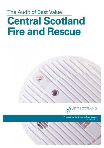 Central Scotland Fire and Rescue (PDF | 596 KB) - Audit Scotland