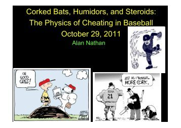The Physics of Cheating in Baseball - The Physics of Baseball