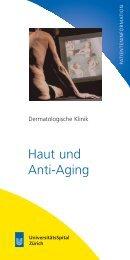 Haut und Anti-Aging - Dermatologische Klinik - UniversitätsSpital ...