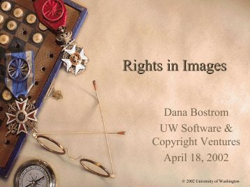 Rights in Images - University of Washington Libraries Digital ...