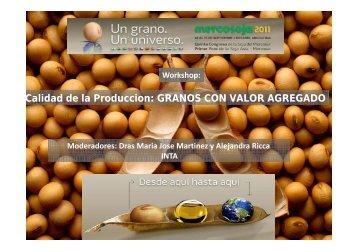 Calidad de la Produccion: GRANOS CON VALOR ... - Mercosoja 2011