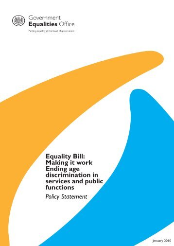 Equality Bill: Making it work Ending age discrimination in services ...