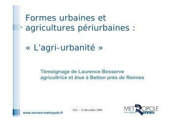 Formes urbaines et agricultures périurbaines : « L'agri-urbanité »