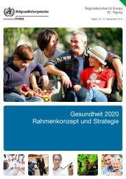 Gesundheit 2020 Rahmenkonzept und Strategie