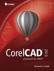 CorelCAD 2013 Reviewer's Guide - Corel SI