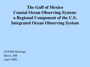 Overview - Gulf of Mexico Coastal Ocean Observing System - Texas ...