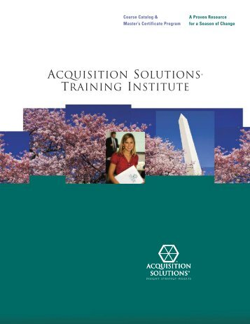 ACQUISITION SOLUTIONS® TRAINING INSTITUTE - ASI Government