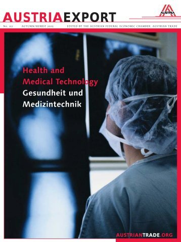 Gesundheit und Medizintechnik, Austria Export - Advantage Austria