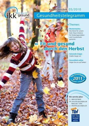  Fit und gesund durch den Herbst - IKK gesund plus