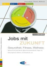 Jobs mit ZUKUNFT – Gesundheit, Fitness, Wellness