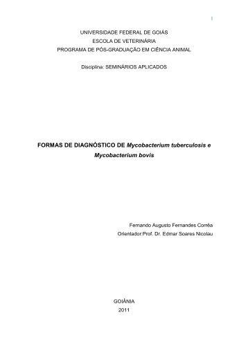 I FORMAS DE DIAGNÓSTICO DE Mycobacterium ... - UFG
