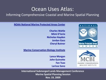 An Ocean Uses Atlas for California: Informing Comprehensive ...