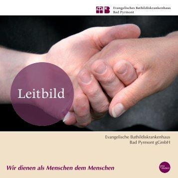 Leitbild - Evangelisches Bathildiskrankenhauses Bad Pyrmont
