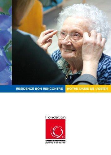 RÉSIDENCE BON RENCONTRE NOTRE DAME DE L'OSIER