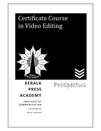 Certificate Course in Video Editing - Kerala Press Academy