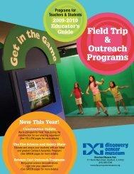 Field Trip & Outreach Programs - Discovery Center Museum