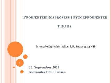 Prosjekteringsprosess i byggeprosjekter (PROBY). - NTNU