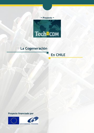 La Cogeneración en Chile - Tech4CDM