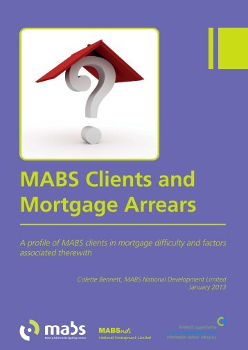 a profile of MABS clients in Mortgage Difficulty - Citizens Information ...