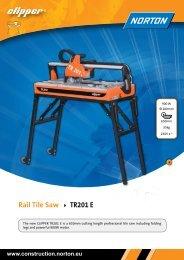 Rail Tile Saw TR201 E - Norton Construction Products