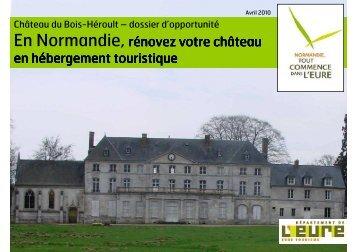En Normandie,rénovez votre château en ... - Eure Tourisme