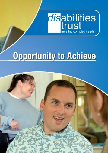 Opportunity to Achieve - The Disabilities Trust
