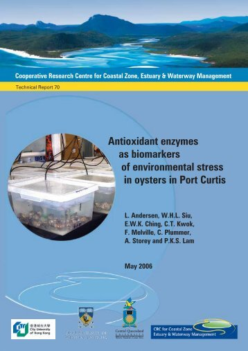 Antioxidant enzymes as biomarkers of environmental ... - OzCoasts