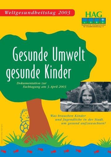 Weltgesundheitstag - Kinder-Umwelt-Gesundheit