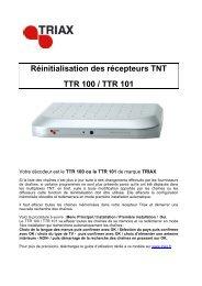 Réinitialisation des récepteurs TNT TTR 100 / TTR 101 - Triax
