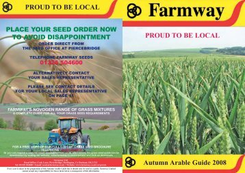 Autumn Arable Guide 2008 PROUD TO BE LOCAL ... - Farmway