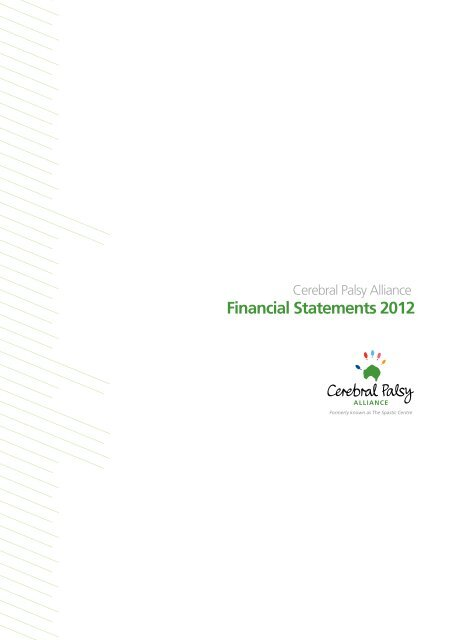 Financial Statements 2012 - Cerebral Palsy Alliance