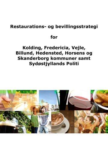 Restaurations- og bevillingsstrategi for Kolding ... - Billund Kommune