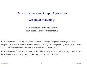 Data Structures and Graph Algorithms Weighted Matchings