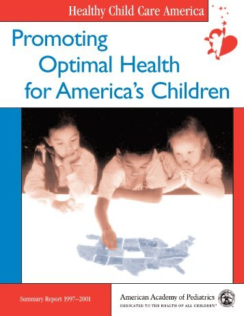Promoting Optimal Health for America's Children - Healthy Child ...