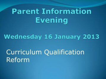 Qualification Reform - Parent Presentation 16th January 2013