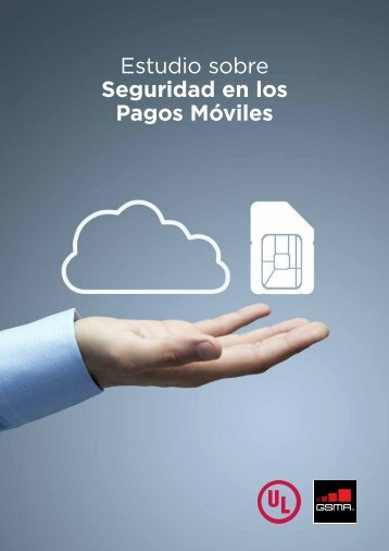 GSMA-Digital-Payment-Security-discussion-paper_20pp_SPANISH_WEB