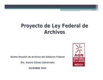 Proyecto de Ley Federal de Archivos - Archivo General de la Nación